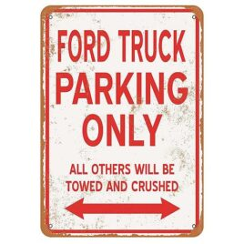 Ford Truck Parking Only Sign